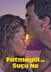 Search netflix Fatmagül'ün Suçu Ne